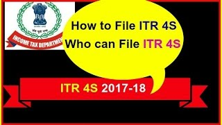 ITR-4S, how to file new ITR-4S for year 2017-18 / who can file ITR-4S/ itr-4s online filing