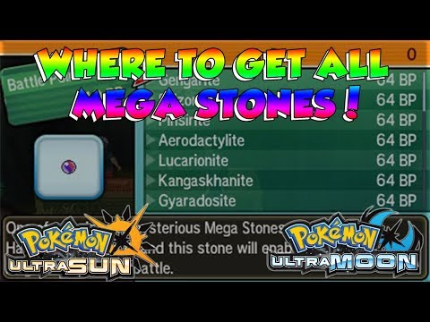 Where to get ALL MEGA STONES in Pokemon Ultra Sun and Ultra Moon