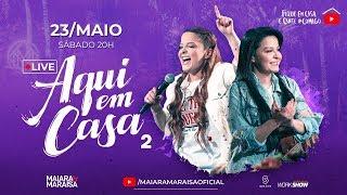 Maiara e Maraisa - Live #AquiEmCasaDois
