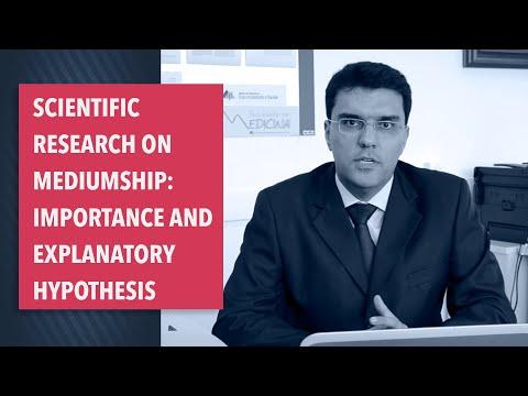 Scientific research on mediumship: importance and explanatory hypothesis. Alexander Moreira-Almeida