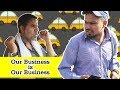 Download  Our Business Is Our Business || Shumedy  MP3,3GP,MP4