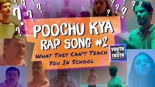 Poochu Kya Rap Song #2: What They Can't Teach You In School #UnplugWithSadhguru