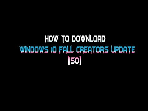Windows 10 Fall Creators Update ISO - How to download Official direct links