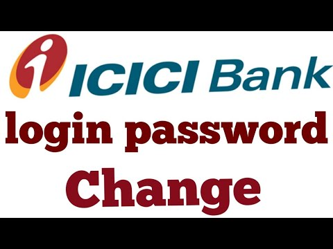 ICICI BANK ka internet banking ka login password change online, कैसे करते हैं ?