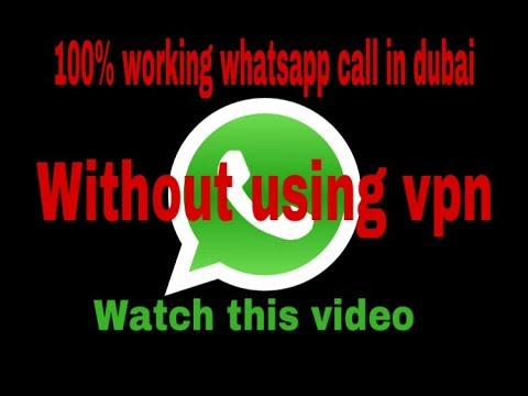 Whatsapp call in dubai without using vpn.....Good news