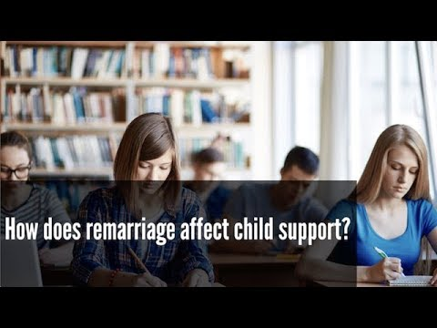 How does remarriage affect child support?