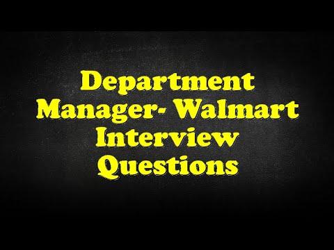 Department Manager- Walmart Interview Questions