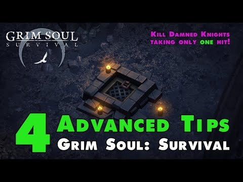 4 Advanced Tips for Grim Soul Dark Fantasy Survival (v.1.0.6) (Vid#131)