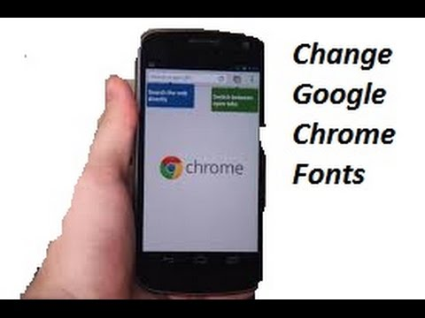 How To Change Google Chrome Fonts Size On Android