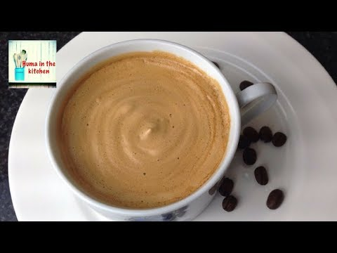 Coffee Recipe Without Machine in 5 minutes - Frothy Creamy Coffee Homemade by (HUMA IN THE KITCHEN)