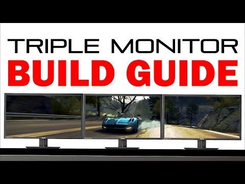 Triple Monitor Build Guide