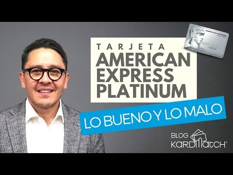 Tarjeta de Crédito Platinum American Express: Lo Bueno y Lo Malo
