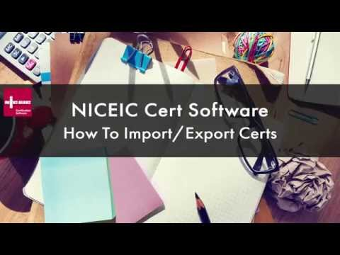 How To Import & Export Certs In NICEIC Cert Software