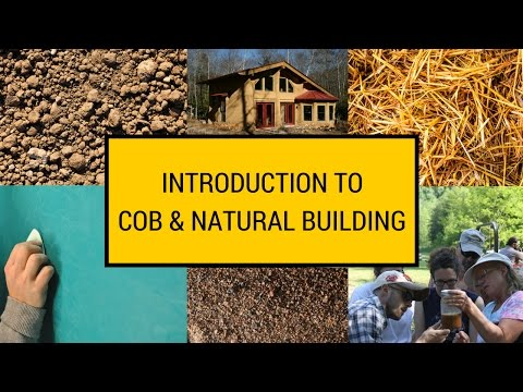 BUILDING A COB HOUSE - FREE ONLINE CLASS