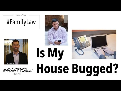 Is My House Bugged? - Ask a Private Investigator Show