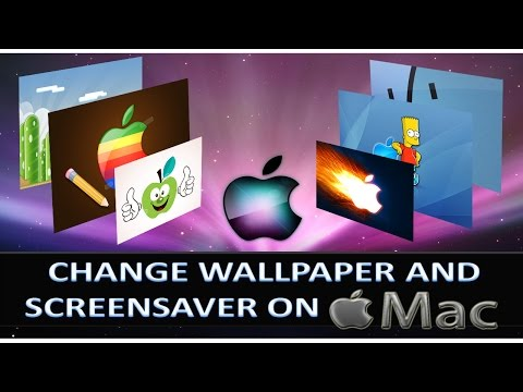 How to Change Wallpaper & Screen saver on MacBook Pro?