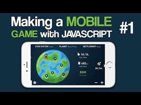 Making a Mobile Game with Javascript - 1: Introduction