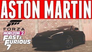 Forza Horizon 2 Fast & Furious 7 Car Build : Jason Statham/Ian Shaw's Aston Martin