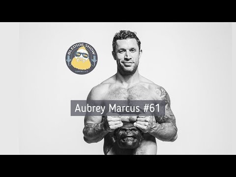 The Bledsoe Show w/ Aubrey Marcus: Own The Day, Own Your Life #61