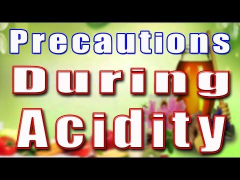 PRECAUTIONS DURING ACIDITY II पेट की गैस पर नियंत्रण पाने के लिए ऐहतियात II