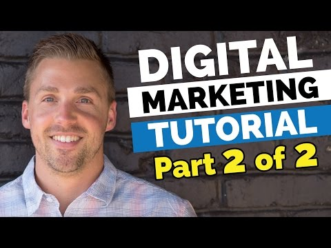 Digital Marketing Tutorial - How To Improve Your Campaigns ROI - Part 2 of 2
