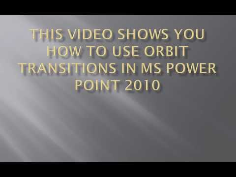 How to use Orbit Transitions in MS Power Point