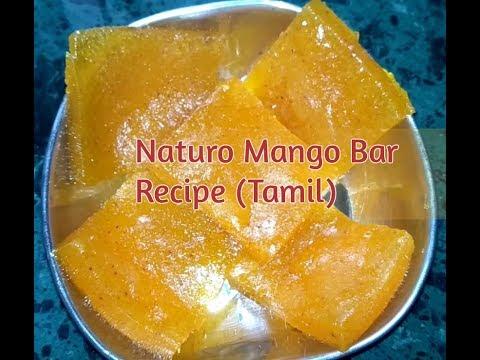 Naturo Mango Bar Recipe - Tamil