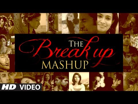 Xxx Mp4 The Break Up MashUp Full Video Song 2014 DJ Chetas 3gp Sex