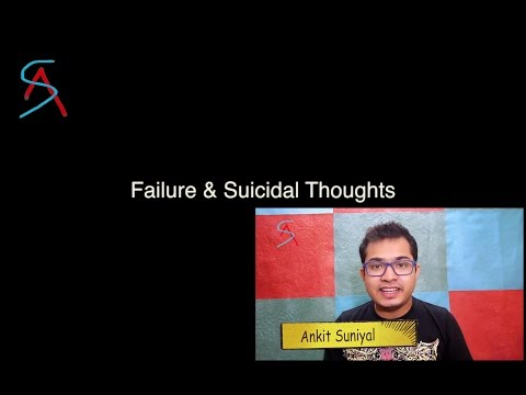 How to deal with Exam/Love/Business Failures & Suicidal thoughts ?? - Dr. Ankit Chandra