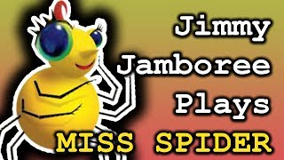 Jimmy Jamboree Plays MISSES SPIDER
