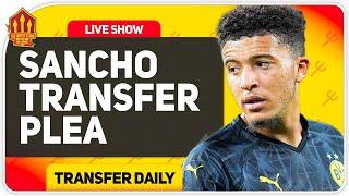 SOLSKJAER Sancho Transfer Plea! Man Utd Transfer News