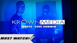 Skopez - Cool Summer [Music Video] (4K) | KrownMedia