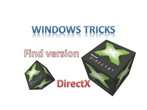 How to check or find installed DirectX version on Windows PC | English