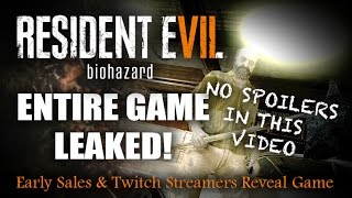 RESIDENT EVIL 7 NEWS | Entire Game Leaked On Twitch Update | RE7 | No Spoilers