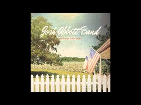 Josh Abbott Band - I'll Sing About Mine