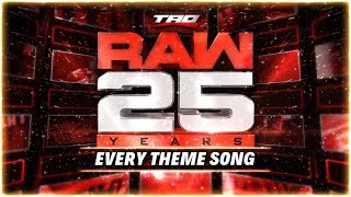 WWE: RAW 25 Years - Every Official Theme Song (INCLUDING BUMPER THEMES)