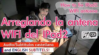 Cómo Reparar Antena Wifi Ipad Por Menos De 2€ / How To Fix Ipad Wifi Antenna For Less Of 2€