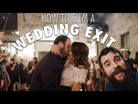 How to film a WEDDING EXIT