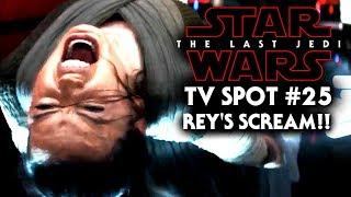 Star Wars The Last Jedi TV Spot #25 Rey