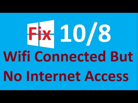 Wifi Connected but No Internet Access Windows 10 / 8! - Howtosolveit
