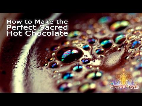 How to Make the Perfect Sacred Hot Chocolate with Sacred Mayan Cacao   Chocolate Yoga