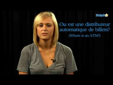 How to Ask For a Bank and ATM in French