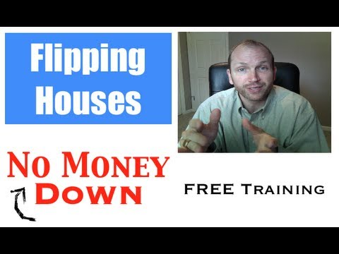Flip Real Estate No Money Down  - How To Buy Real Estate No Money Down