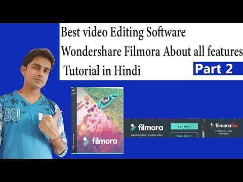 Best video Editing Software Wondershare Filmora About all features Tutorial part 2 in Hindi
