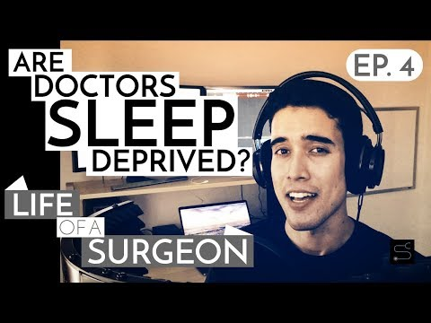 How Much Are Doctors Sleep Deprived? | Life Of A Surgeon - Ep. 4