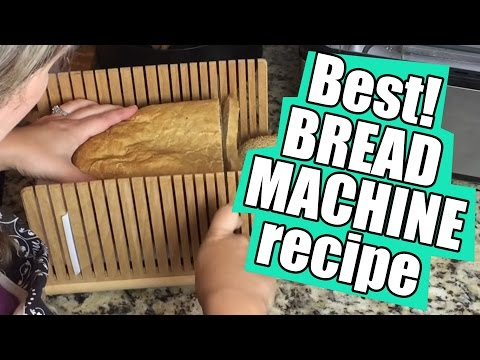 Best Bread Machine Recipe