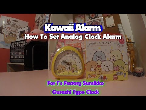 Kawaii Alarm How To Set Analog Clock Alarm For T's Factory San X Sumikko Gurashi Clock