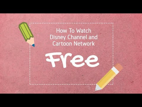 How to Watch Disney Channel and Cartoon Network for free