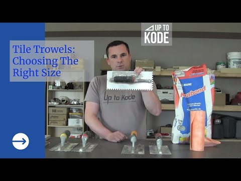Introduction to Tile and How-To Select a Trowel Size (#3001)