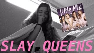 "LITTLE MIX ""SHOUT OUT TO MY EX"" SONG REACTION"